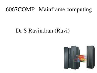 6067COMP   Mainframe computing