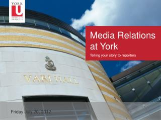 Media Relations at York