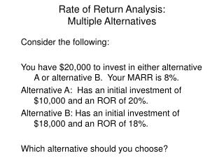 Rate of Return Analysis: Multiple Alternatives
