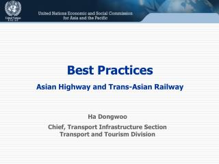 Chief, Transport Infrastructure Section Transport  and  Tourism Division