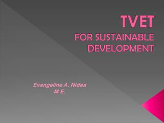 TVET FOR SUSTAINABLE DEVELOPMENT