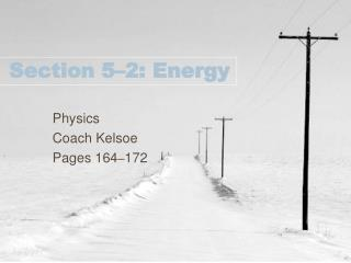 Section 5–2: Energy