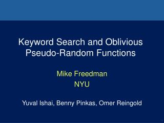 Keyword Search and Oblivious Pseudo-Random Functions