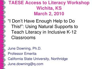 TAESE Access to Literacy Workshop Wichita, KS March 2, 2010