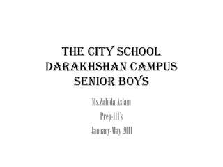The City School Darakhshan Campus Senior boys