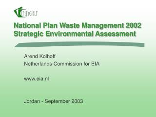 National Plan Waste Management 2002 Strategic Environmental Assessment