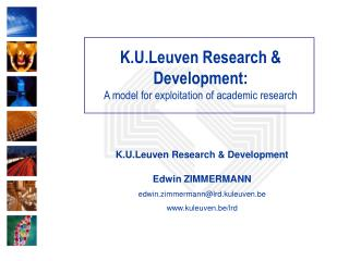 K.U.Leuven Research & Development: A model for exploitation of academic research