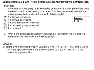 Calculus Notes 3.9 & 3.10: Related Rates & Linear Approximations & Differentials.