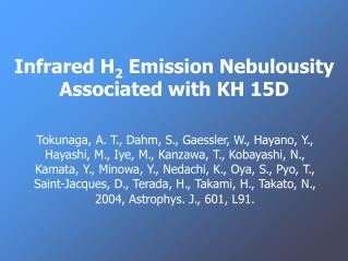 Infrared H 2 Emission Nebulousity Associated with KH 15D