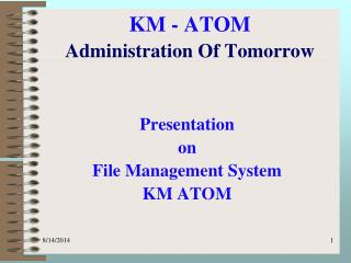 KM - ATOM Administration Of Tomorrow