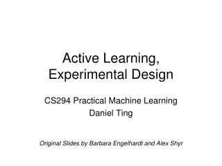 Active Learning,  Experimental Design
