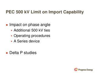 PEC 500 kV Limit on Import Capability