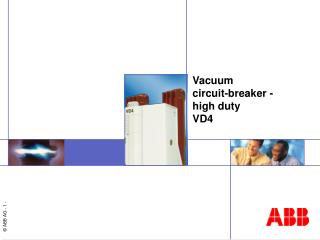 Vacuum  circuit-breaker  - high duty VD4