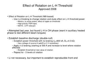 Effect of Rotation on L-H Threshold Approved 2008