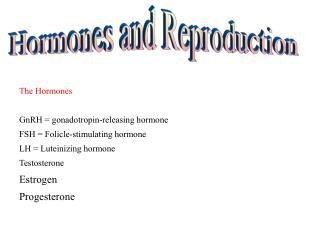 Hormones and Reproduction