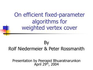 On efficient fixed-parameter algorithms for weighted vertex cover