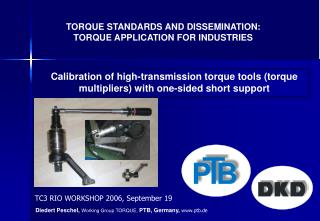 TORQUE STANDARDS AND DISSEMINATION: TORQUE APPLICATION FOR INDUSTRIES