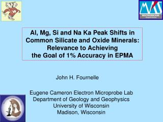 Al, Mg, Si and Na Ka Peak Shifts in Common Silicate and Oxide Minerals:  Relevance to Achieving