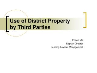 Use of District Property  by Third Parties