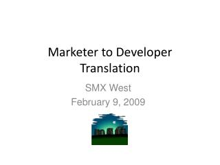 Marketer to Developer Translation