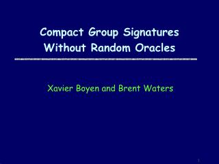 Compact Group Signatures  Without Random Oracles