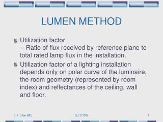 LUMEN METHOD