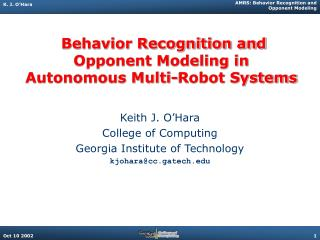 Behavior Recognition and Opponent Modeling in Autonomous Multi-Robot Systems