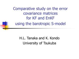 Comparative study on the error covariance matrices  for KF and EnKF  using the barotropic S-model