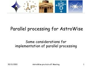 Parallel processing for AstroWise