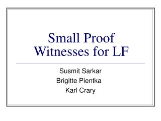 Small Proof Witnesses for LF