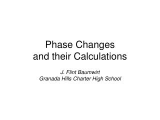 Phase Changes and their Calculations