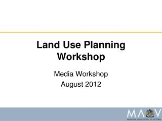 Land Use Planning Workshop