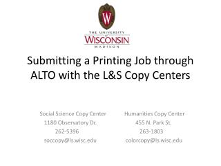 Submitting a Printing Job through ALTO with the L&S Copy Centers