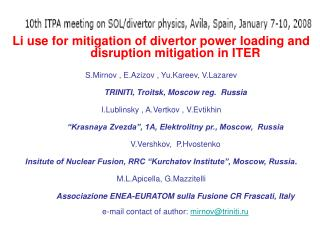 Li use for mitigation of divertor power loading and disruption mitigation in ITER