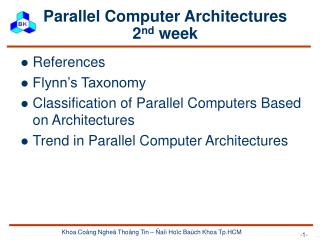 Parallel Computer Architectures 2 nd  week