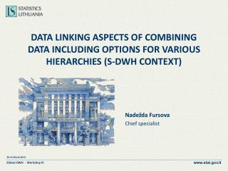 Data linking aspects of combining data including options for various hierarchies (S-DWH context)