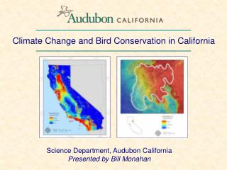 Climate Change and Bird Conservation in California
