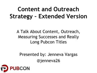 Content and Outreach Strategy – Extended Version