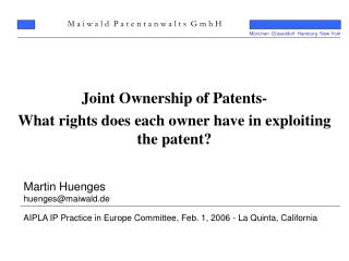 Joint Ownership of Patents- What rights does each owner have in exploiting the patent?
