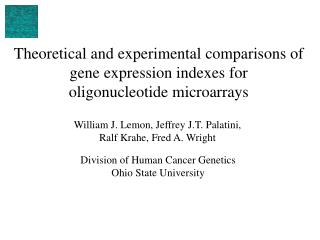Division of Human Cancer Genetics Ohio State University