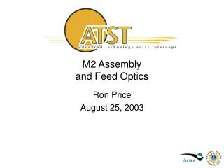 M2 Assembly and Feed Optics