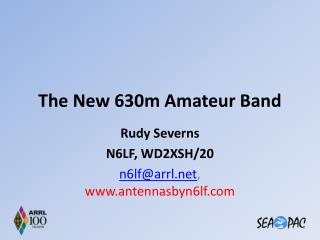 The New 630m Amateur Band