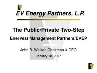 The Public/Private Two-Step EnerVest Management Partners/EVEP