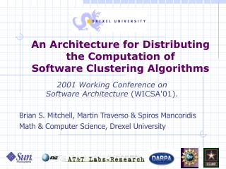 An Architecture for Distributing  the Computation of  Software Clustering Algorithms