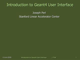 Introduction to Geant4 User Interface