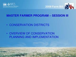 MASTER FARMER PROGRAM – SESSION III