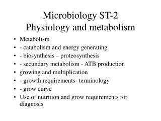 Microbiology ST-2 Physiology and metabolism