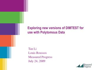 Exploring new versions of DIMTEST for use with Polytomous Data