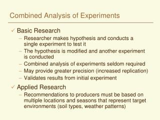 Combined Analysis of Experiments