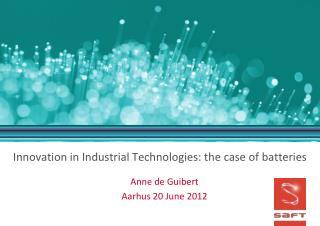 Innovation in Industrial Technologies: the case of batteries